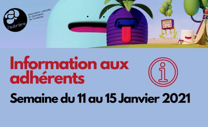 information aux adhérents semaine du 11 au 15 janvier 2021